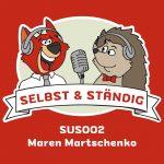 SUS002 - mit Maren Martschenko