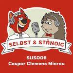 SUS006 - mit Caspar Clemens Mierau